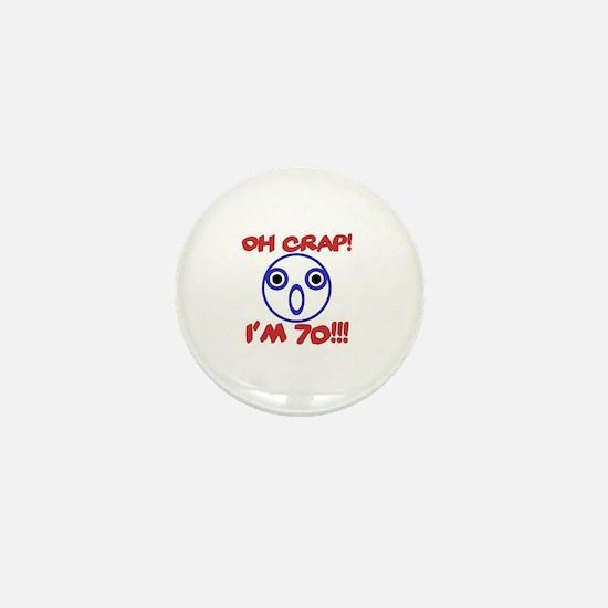 Funny 70th Birthday Mini Button