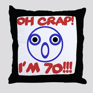 Funny 70th Birthday Throw Pillow