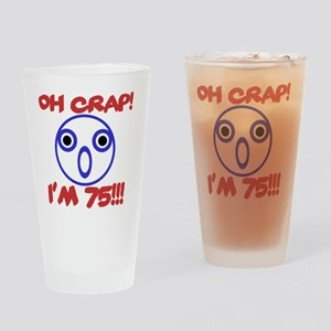 Funny 75th Birthday Drinking Glass
