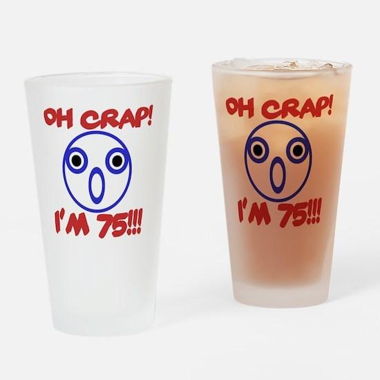 Funny 75th Birthday Drinking Glass