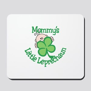 Mommy's Little Leprechaun Mousepad