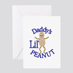 Daddy's Lil' Peanut Greeting Cards