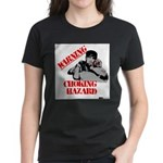 Warning Choking Hazard Women's Dark T-Shirt