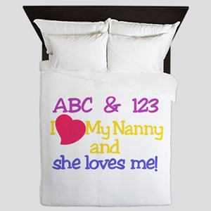 My Nanny And She Loves Me! Queen Duvet