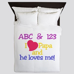 Papa And He Loves Me! Queen Duvet