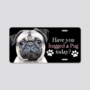 Pug Hug Aluminum License Plate