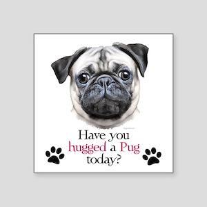 """Pug Hug Square Sticker 3"""" x 3"""""""