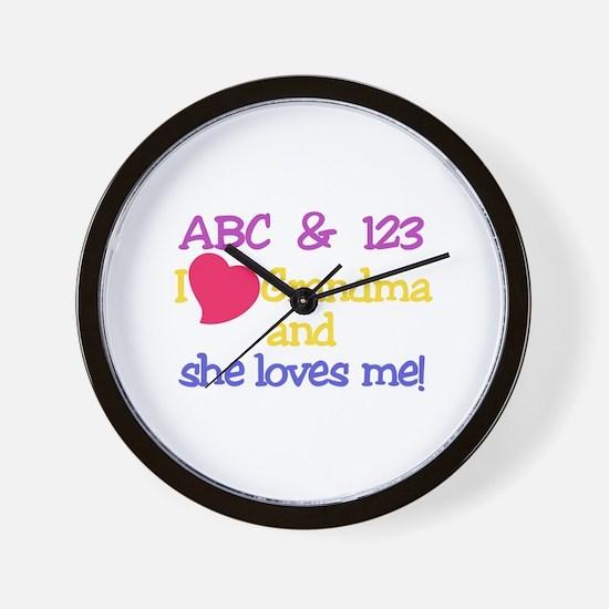 Grandma And She Loves Me! Wall Clock