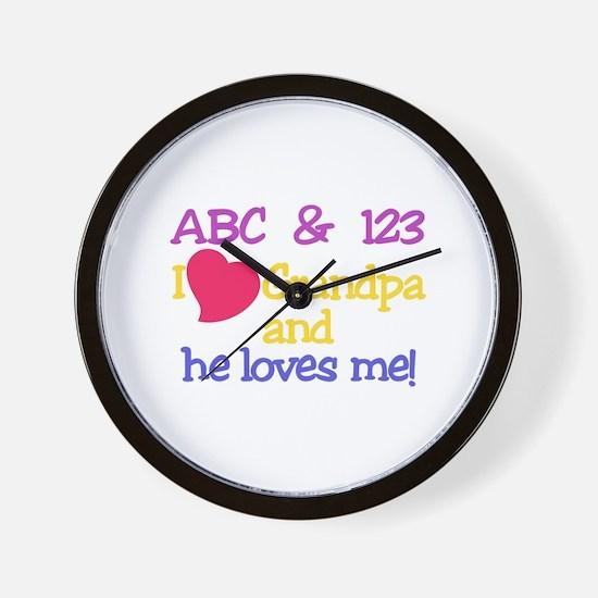 Grandpa And He Loves Me! Wall Clock