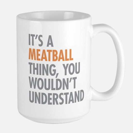 Meatball Thing Mugs