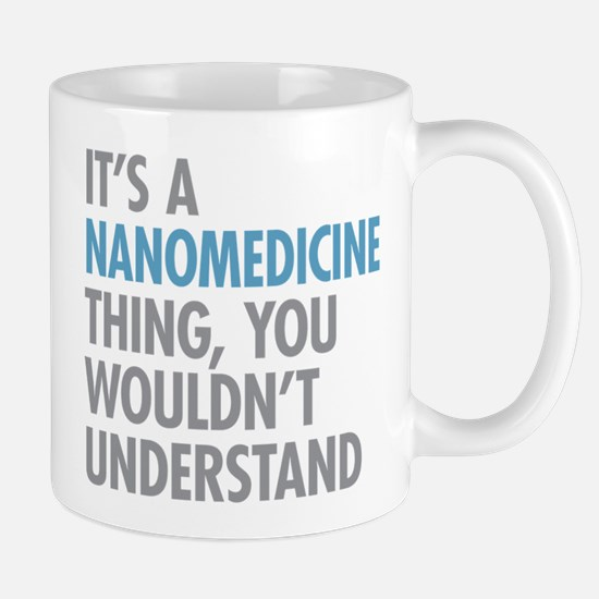 Nanomedicine Thing Mugs