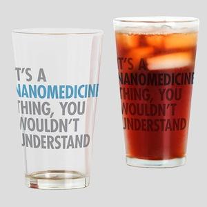 Nanomedicine Thing Drinking Glass