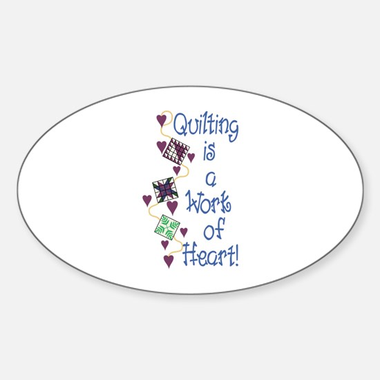 Work Of Heart Decal