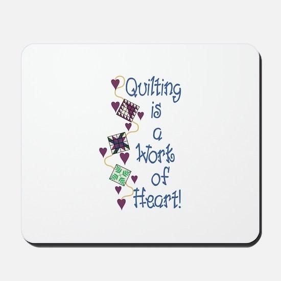Work Of Heart Mousepad