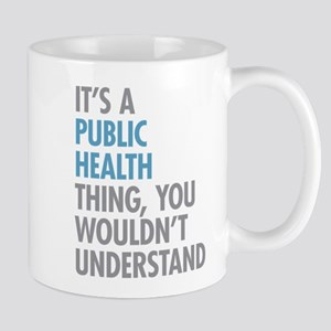 Public Health Thing Mugs