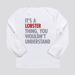 Lobster Thing Long Sleeve T-Shirt