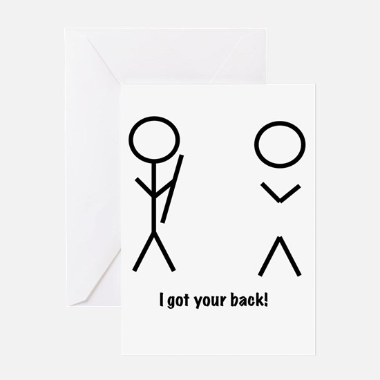 I got your back! Greeting Cards
