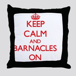 Keep Calm and Barnacles ON Throw Pillow