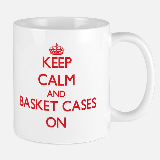 Keep Calm and Basket Cases ON Mugs