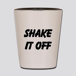 Shake It Off Shot Glass