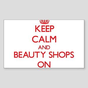 Keep Calm and Beauty Shops ON Sticker