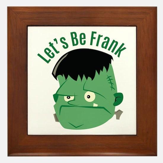 Lets Be Frank Framed Tile