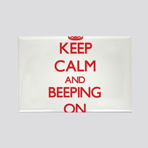 Keep Calm and Beeping ON Magnets