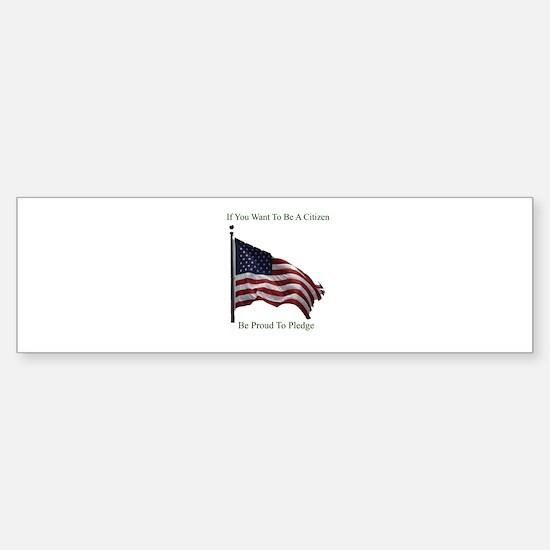 Want To Be A Citizen (bumper) Bumper Bumper Bumper Sticker