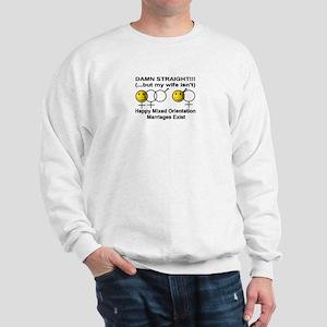 """Damn Straight, But..."" Sweatshirt"