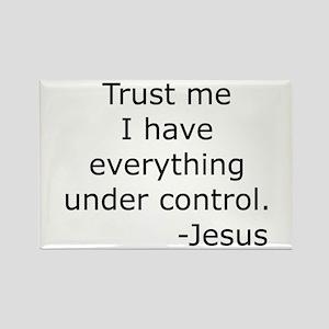 Trust Me... Jesus Rectangle Magnet