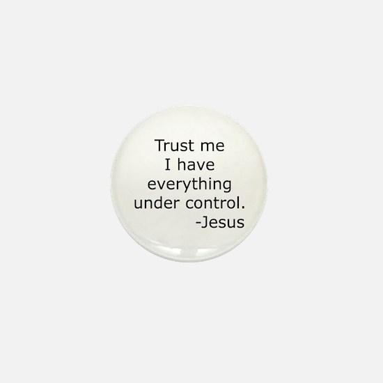 Trust Me... Jesus Mini Button