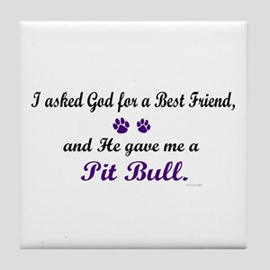 God Gave Me A Pit Bull Tile Coaster