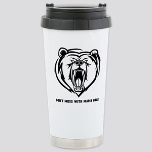 Dont Mess with Mama Bear Travel Mug
