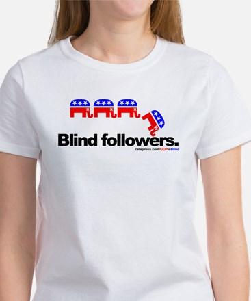 """GOP is Blind"" Women's T-Shirt"