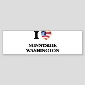 I love Sunnyside Washington Bumper Sticker