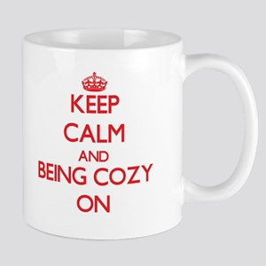 Keep Calm and Being Cozy ON Mugs