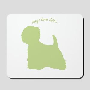 Dogs Love Life! Mousepad