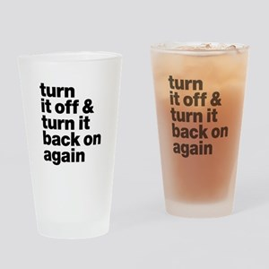 Turn It Off & Back On Again - Drinking Glass