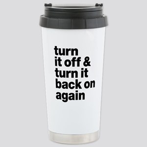 Turn It Off & Back On A Stainless Steel Travel Mug