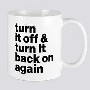 Turn It Off & Back On Again - Mug