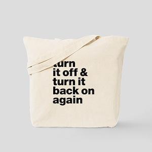 Turn It Off & Back On Again - Tote Bag