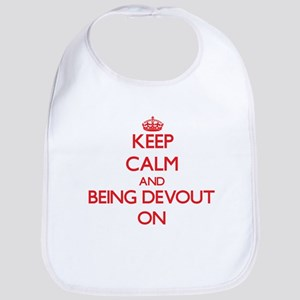 Keep Calm and Being Devout ON Bib
