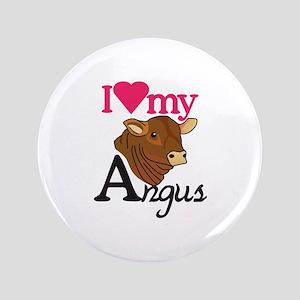 I Love My Angus Button