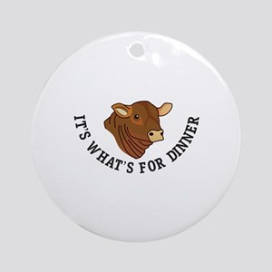 Its Whats For Dinner Ornament (Round)