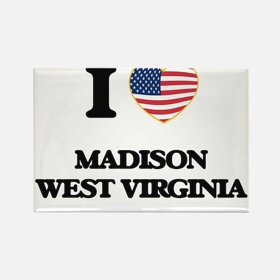 I love Madison West Virginia Magnets