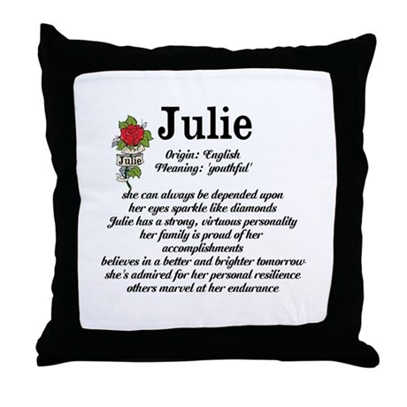 Throw Pillow Meaning : Julie Name Meaning Design Throw Pillow by inspirationstation
