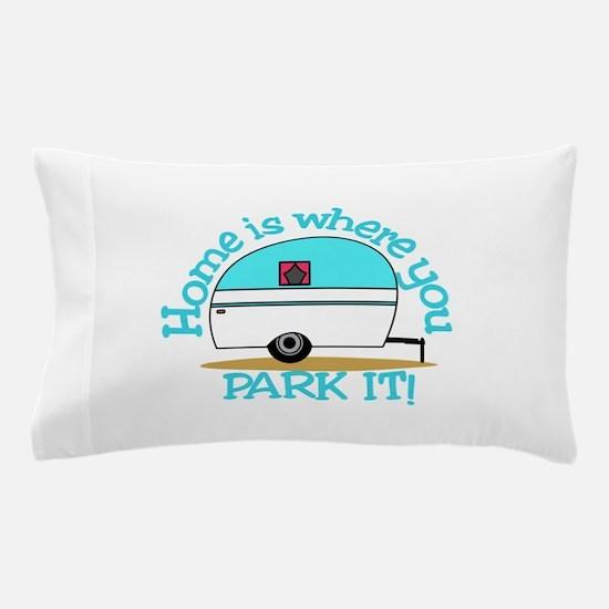 Park It Pillow Case