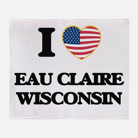 I love Eau Claire Wisconsin Throw Blanket
