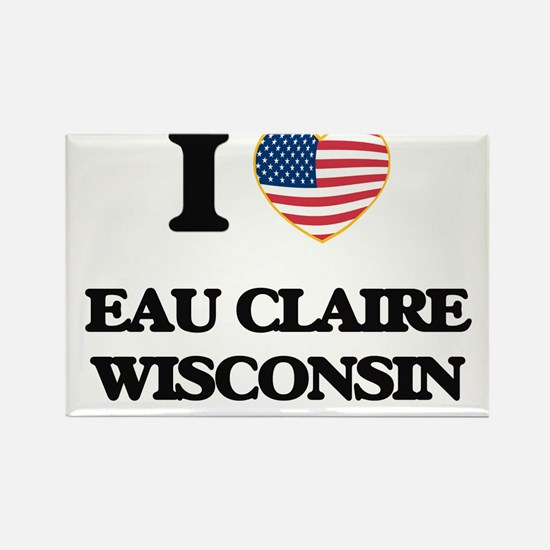 I love Eau Claire Wisconsin Magnets