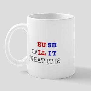 Bush BS Mug